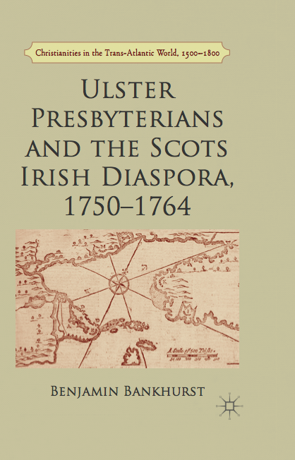 ulster_presbyterians_and_the_scots_irish_diaspora_1750_1764