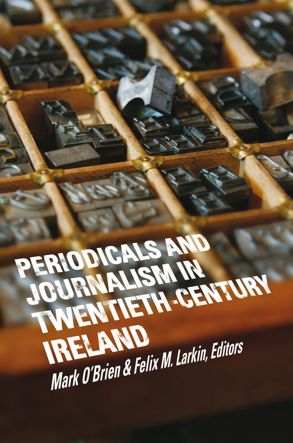 periodicals_and_newspapers_in_twentieth_century_ireland
