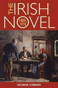 The Irish Novel 1800 1910
