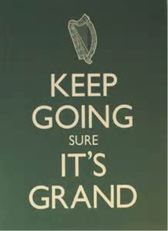 "Figure 4. Irish variant on the original ""Keep Calm and Carry on"" design"