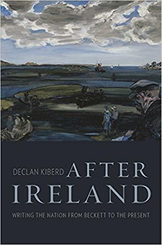 Declan Kiberd After Ireland